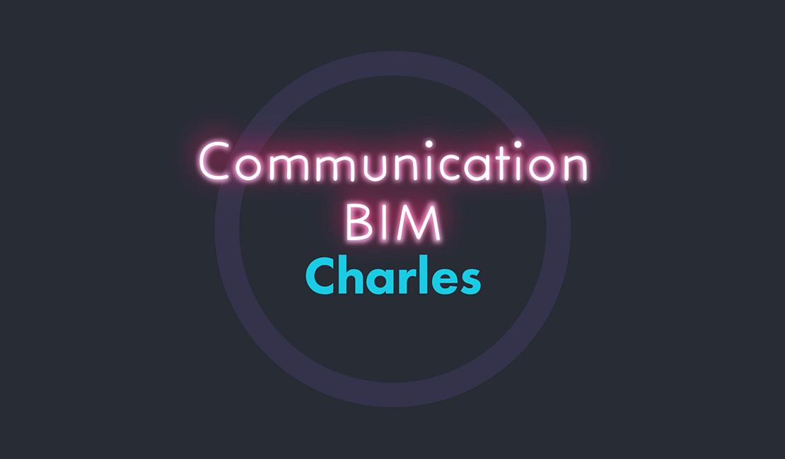 la-minute-bim-charles-communication-bim